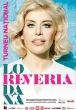 "Loredana – Turneu naţional ""Reveria"""