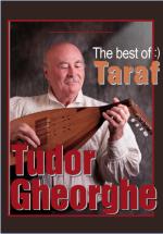 Concert Tudor Gheorghe – Best of Taraf la Sala Palatului din Bucureşti
