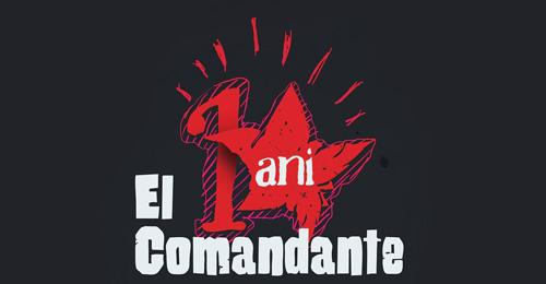 De zece ani, El Comandante face party din viaţa ta!