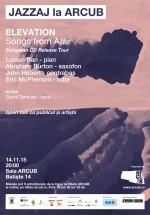 Concert Elevation – JAZZAJ la ARCUB, la Bucureşti