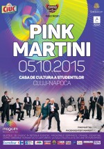 Concert Pink Martini la Casa de Cultură a Studenţilor din Cluj-Napoca