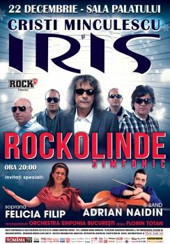Rockolinde Simfonic – concert Cristi Minculescu & IRIS la Sala Palatului din Bucureşti (CONCURS)