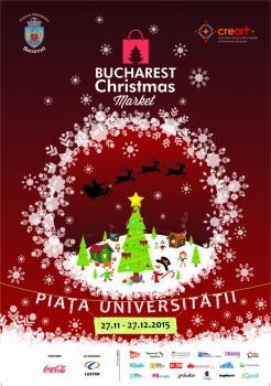 Bucharest Christmas Market 2015 în Piaţa Universităţii din Bucureşti
