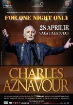 """Concert Charles Aznavour  – """"One Night Only"""", la Sala Palatului din Bucureşti"""