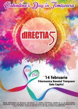 Concert Direcţia 5 – Valentine's Day, la Filarmonica Banatul din Timişoara