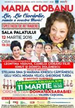 """Concert Maria Ciobanu – """"Lie, lie ciocarlie, rămân a voastră Marie!"""", la Sala Palatului din Bucureşti"""