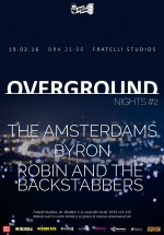 Overground Nights #2 la Fratelli Studios din Bucureşti