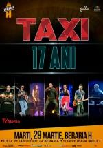 Concert Taxi – aniversare 17 ani, la Berăria H din Bucureşti