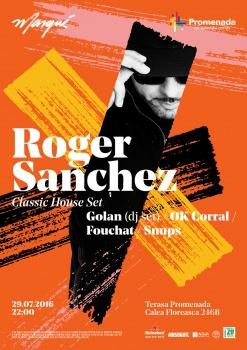 Roger Sanchez la Teresa Promenada din Bucureşti