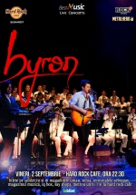 Concert byron la Hard Rock Cafe din Bucureşti