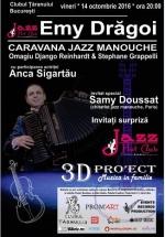 """Concert Emy Drăgoi – """"Caravana Jazz Manouche"""" la Clubul Ţăranului din Bucureşti"""