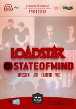 Loadstar şi State of Mind la Arenele Romane din Bucureşti