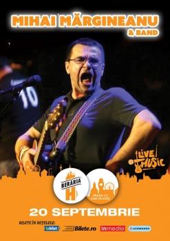 Concert Mihai Mărgineanu la Berăria H din Bucureşti