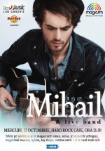 Concert Mihail la Hard Rock Cafe din Bucureşti