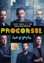 Concert Proconsul la Sala Palatului din Bucureşti – ANULAT