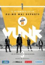 """Concert VUNK – """"Du-mă mai departe"""" la Berăria H din Bucureşti"""