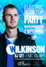 DJ Wilkinson – Electric Rooftop Party la Shopping City Timişoara