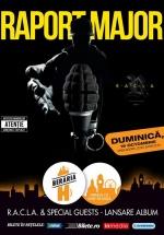 """Concert R.A.C.L.A. – lansare """"Raport Major"""" la Berăria H din Bucureşti"""