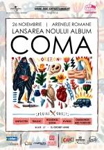 """Concert COMA – lansare album """"Orizont"""" la Arenele Romane din Bucureşti"""