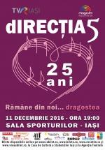 """Concert Direcţia 5 – """"Rămâne din noi… dragostea"""" la Sala Sporturilor din Iaşi – ANULAT"""