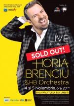 Concert Horia Brenciu & HB Orchestra la Sala Palatului din Bucureşti