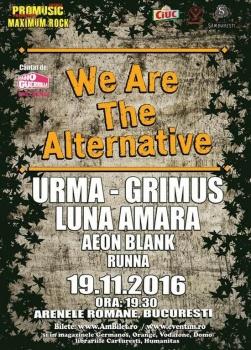We Are The Alternative cu Grimus, Luna Amară şi URMA la Arenele Romane din Bucureşti