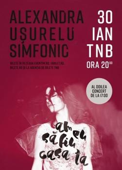 Concert Alexandra Uşurelu Simfonic la Teatrul Naţional Bucureşti