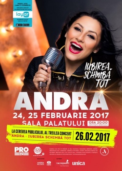 """Concert Andra – """"Iubirea schimbă tot"""" la Sala Palatului din Bucureşti"""