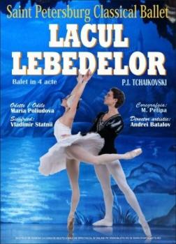 """Turneu """"Lacul lebedelor"""" 2016 – Saint-Petersburg Classical Ballet of Andrey Batalov"""