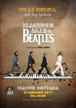 Beatles Flamenco Jazz la Teatrul Nottara din Bucureşti