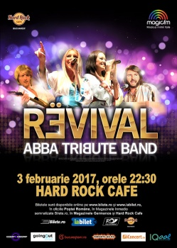Concert ABBA Tribute Band REVIVAL la Hard Rock Cafe din Bucureşti