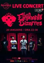 Concert Les Elephants Bizarres la Hard Rock Cafe din Bucureşti