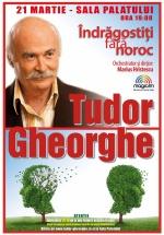 """Concert Tudor Gheorghe – """"Îndrăgostiţi fără noroc"""" la Sala Palatului din Bucureşti"""