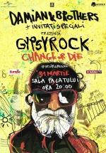 """Concert aniversar Damian & Brothers – """"Gypsy Rock – Change or Die"""" la Sala Palatului din Bucureşti"""