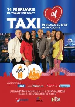 Concert TAXI de Ziua Îndrăgostiţilor în Berăria H din Bucureşti