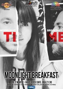 Concert Moonlight Breakfast la Hard Rock Cafe din Bucureşti
