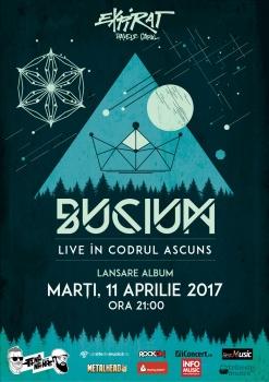 """Concert Bucium – lansare album """"Live în Codrul Ascuns"""" la Expirat Halele Carol din Bucureşti"""