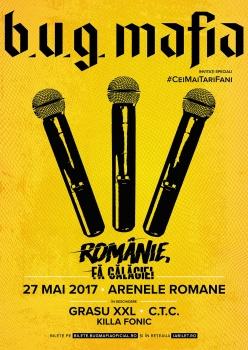 """Concert B.U.G. Mafia – """"Românie, fă gălăgie!"""" la Arenele Romane din Bucureşti"""