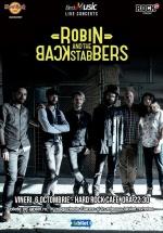 Concert Robin and the Backstabbers la Hard Rock Cafe din Bucureşti