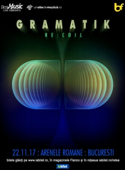 """Gramatik – """"RE:COIL"""" la Arenele Romane din Bucureşti"""