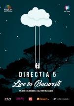 """Concert direcţia 5 – """"Live în Bucureşti"""" la Sala Palatului"""