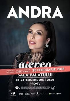 """Concert Andra – """"Aievea"""" la Sala Palatului din Bucureşti"""