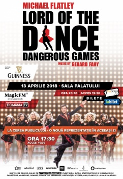 "Lord of the Dance – ""Dangerous Games"" la Sala Palatului din Bucureşti"