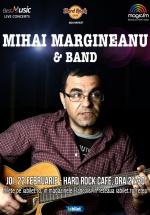 Concert Mihai Mărgineanu la Hard Rock Cafe din Bucureşti