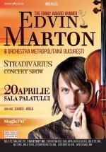 Concert Edvin Marton – Stradivarius Concert Show la Sala Palatului din Bucureşti