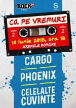 """Concert """"Ca pe vremuri"""" (Cargo, Phoenix şi Celelalte Cuvinte) la Arenele Romane din Bucureşti – ANULAT"""