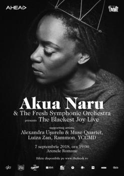 Concert Akua Naru & The Fresh Symphonic Orchestra: The Blackest Joy Live de la Arenele Romane din Bucureşti