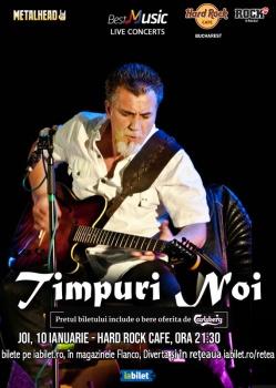 Concert Timpuri Noi la Hard Rock Cafe din Bucureşti