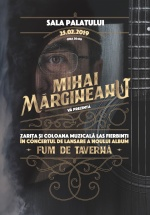 """Concert Mihai Mărgineanu – lansare """"Fum de Tavernă"""" la Sala Palatului din Bucureşti"""