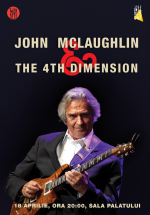 Concert John McLaughlin & The 4th Dimension la Sala Palatului din Bucureşti